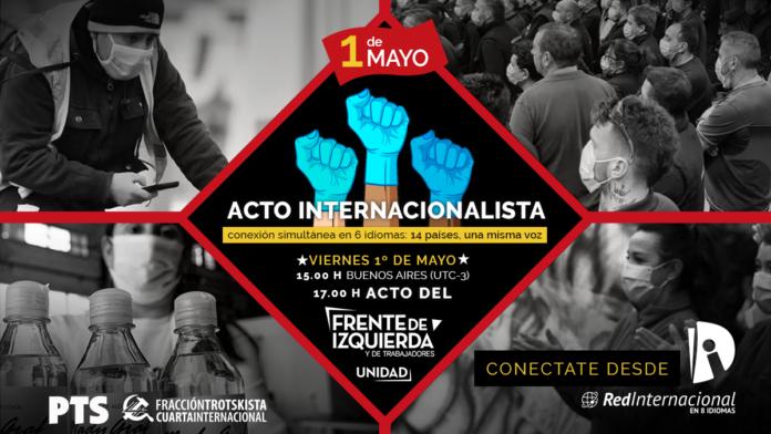 """La izquierda prepara un """"acto online"""" para el Día del Trabajador, con transmisión en 14 países"""