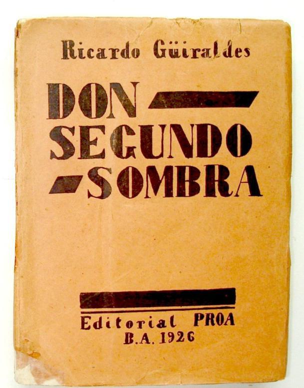 "Tapa de la primera edición de ""Don Segundo Sombra""."