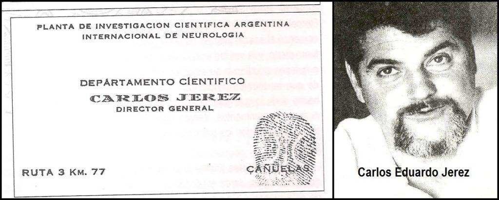 """La tarjeta de Carlos Eduardo Jerez, """"Director General"""" de la """"Planta de Investigación Científica Argentina Internacional de Neurología""""."""