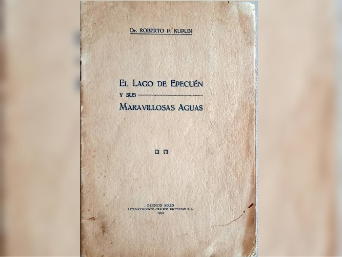 "Un folleto de 1922 que destaca ""las maravillosas aguas del lago Epecuén"". (DIB)"